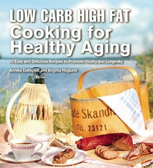 LCHF Cooking for Healthy Aging